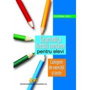 Gramatica limbii române pentru elevi – Culegere de exerciţii şi texte