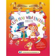 LET'S PLAY WITH ENGLISH • nivelul I (3-5 ani) • nivelul II (5-7 ani)