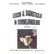 Lexicon al diagnosticului in otorinolaringologie vol. I & II