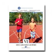 EDUCAȚIE FIZICĂ ȘI SPORT-Manual pentru clasa a VI-a
