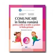 COMUNICARE ÎN LIMBA ROMÂNĂ PENTRU ȘCOLILE ȘI SECȚIILE CU PREDARE ÎN LIMBA GERMANĂ-Manual pentru clasa a II-a