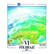 GEOGRAFIE -Manual în limba maghiară pentru clasa a VI-a