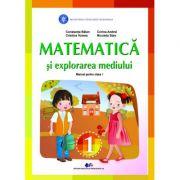 MATEMATICA ȘI EXPLORAREA MEDIULUI- Manual pentru clasa I-CONSTANTA BALAN