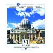 RELIGIE-CULTUL ROMANO-CATOLIC DE LIMBA ROMANĂ-Manual pentru clasa a VI-a