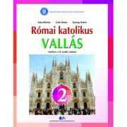 RELIGIE-CULTUL ROMANO-CATOLIC DE LIMBA MAGHIARĂ-Manual pentru clasa a II-a