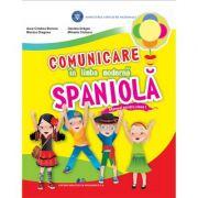 COMUNICARE ÎN LIMBA MODERNĂ SPANIOLĂ-Manual pentru clasa I