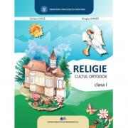 RELIGIE CULTUL ORTODOX CLASA I - SORINA CIUCĂ, DRAGOȘ IONIȚĂ
