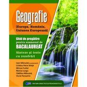 GEOGRAFIE-Ghid de pregătire pentru examenul de BACALAUREAT