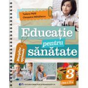 EDUCAȚIE PENTRU SĂNĂTATE-CLASA A III-A