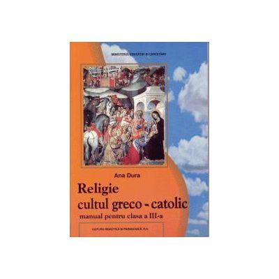 Religie greco-catolica clasa a III-a