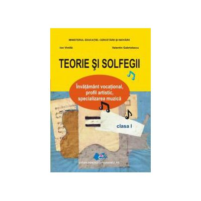 Teorie şi solfegii, manual pentru clasa I