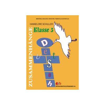Limba germană maternă, clasa a V-a ( ZUSAMMENHANGE Sprach und Lessebuch )