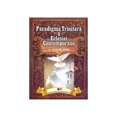Paradigma Trinitară a Eclesiei Contemporane