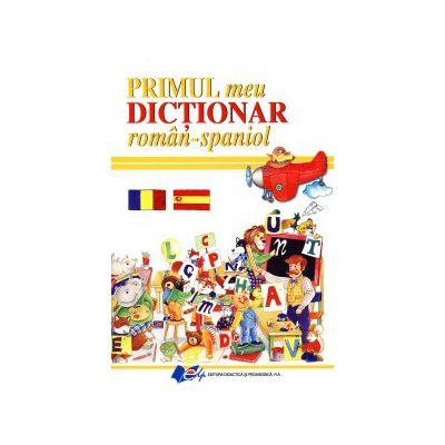 Primul meu Dicţionar român-spaniol
