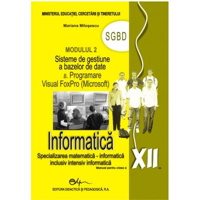 Informatica XII modulul 2 SGBD