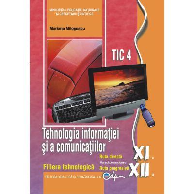 Tehnologia informatiei si a comunicatiilor XI-XII