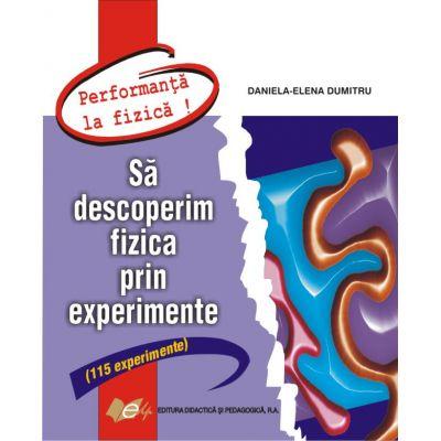 Să descoperim fizica prin experimente