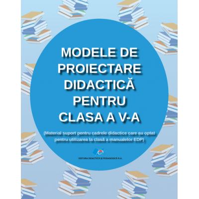 Modele de proiectare didactică pentru clasa a V-a