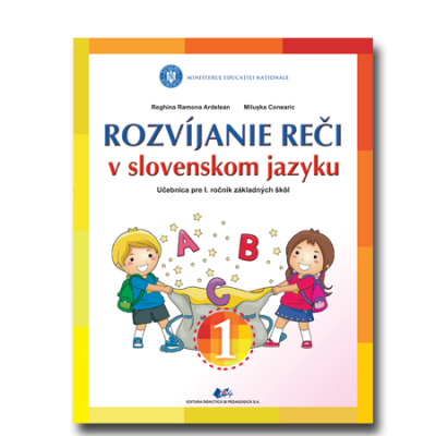 COMUNICARE ÎN LIMBA MATERNĂ SLOVACĂ-Manual pentru clasa I