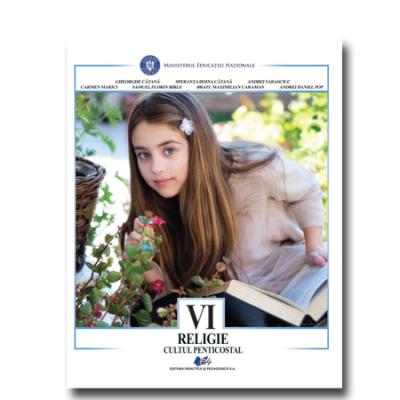 RELIGIE-CULTUL PENTICOSTAL-Manual pentru clasa a VI-a