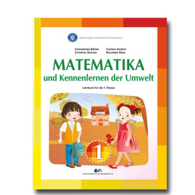 MATEMATICA ȘI EXPLORAREA MEDIULUI-Manual în limba germană pentru clasa I