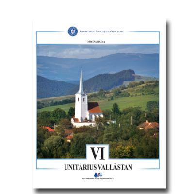 RELIGIE-CULTUL UNITARIAN-Manual în limba mahiară pentru clasa a VI-a