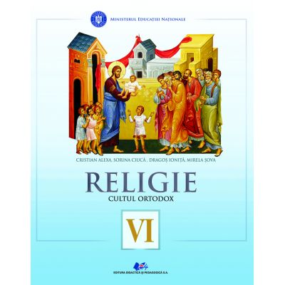 RELIGIE-CULTUL ORTODOX-Manual pentru clasa a VI-a