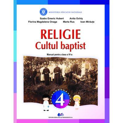 RELIGIE-CULTUL BAPTIST-Manual pentru clasa a IV-a