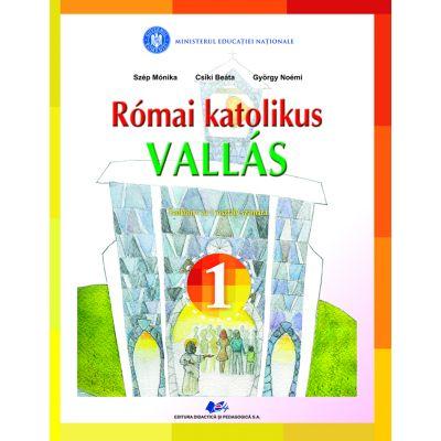 RELIGIE-CULTUL ROMANO-CATOLIC-Manual pentru clasa I