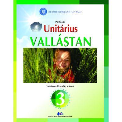 RELIGIE-CULTUL UNITARIAN DE LIMBA MAGHIARĂ-Manual pentru clasa a III-a
