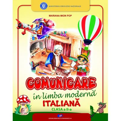 COMUNICARE ÎN LIMBA MODERNĂ ITALIANĂ-Manual pentru clasa a II-a