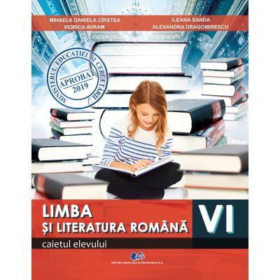 LIMBA ȘI LITERATURA ROMÂNĂ clasa a VI-a -Caietul elevului